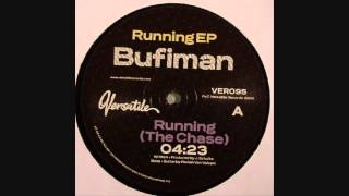 Bufiman - Running (The Chase)