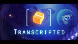 Transcripted Gameplay (PC/1080p HD)