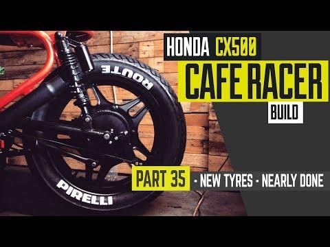 Honda CX500 Cafe Racer Build 35 - New Tyres - Pirelli Route 66