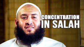 Concentration in Salah - Omer El Banna