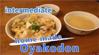 """#10 """"親子丼 Oyakodon"""" ~ Learn Japanese by cooking ~ intermediate"""