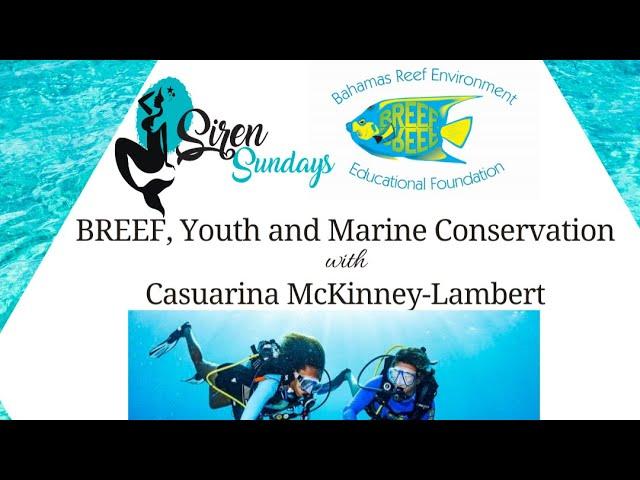 Siren Sundays Season 3 - Episode 3: BREEF. Youth and Marine Conservation