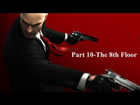 Hitman Absolution Part 10-The 8th Floor |