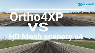 X-Plane 11 Mod : Playing only with Ortho4xp VS HD Mesh Scenery v4