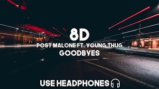 Post Malone Ft. Young Thug - Goodbyes (8D Audio)