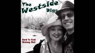 The Westside Digs - Hard To Find (Rough Mix) - with lyrics