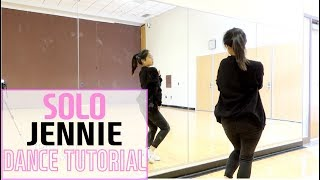 JENNIE - 'SOLO' - Lisa Rhee Dance Tutorial