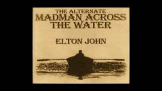 Madman Across the Water  -  ELTON JOHN   ( Extended Version )