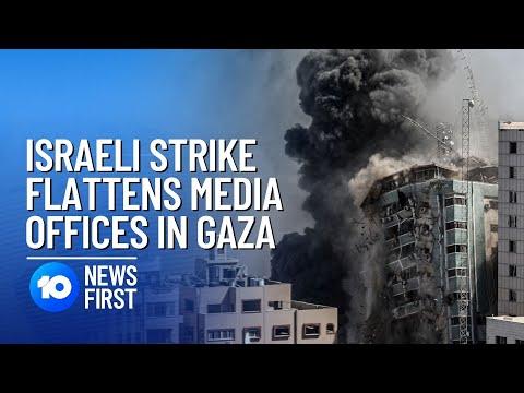 Israel Destroys Gaza Media Offices Of Al Jazeera And AP | 10 News First