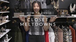 How To Avoid Closet Meltdowns