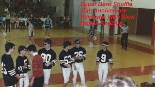 Download '86 Maine South's Super Bowl Shuffle 25th Anniversary Edition W/ Slow Motion Replays Ver. 17.0 MP3 song and Music Video