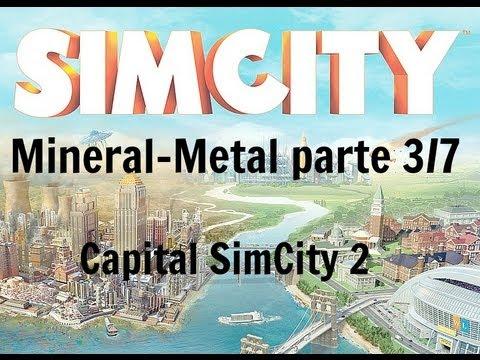 SimCity 5 - Ciudad desde cero (Mineral y Metal) parte 3/7 ¡Pongo las Minas de Mineral! Zombies..