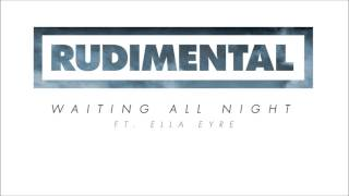 Rudimental feat Ella Eyre - Waiting All Night