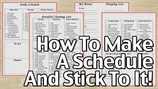How to make a schedule and stick it!