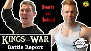 032 - Kings of War Battle Report - Dwarfs vs Undead