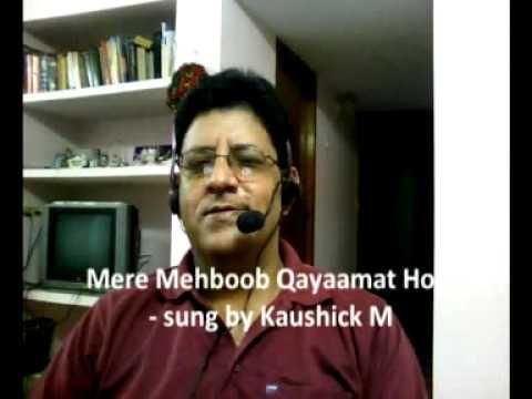 Mere Mehboob Qayaamat Hogi - sung by Kaushick M.mpg.SWF (www.kaushickm.wordpress.com)