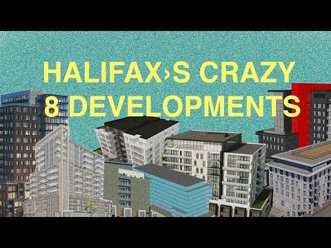Halifax's Crazy 8 Developments