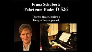 Franz Schubert: Fahrt zum Hades D526 - Thomas Busch, Giorgia Turchi LIVE