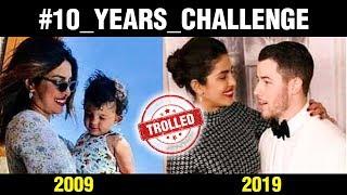 Priyanka Chopra Nick Jonas Get TROLLED For 10 Years Challenge