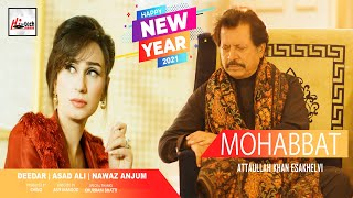 Mohabbat - Attaullah Khan Esakhelvi Feat. Deedar & Asad Ali - Super Hit Punjabi / Saraiki Song 2021
