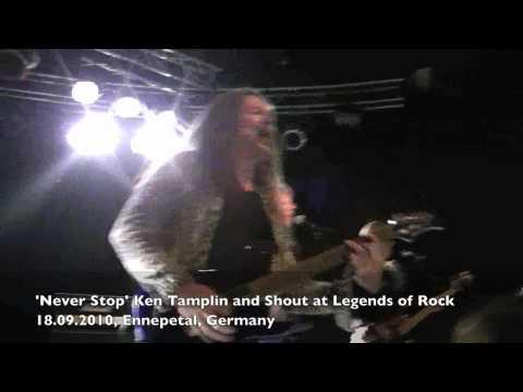 KEN TAMPLIN - SHOUT - NEVER STOP LIVE - LEGENDS OF ROCK FEST 2010.mov