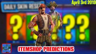 April 3rd Fortnite Itemshop Predictions 2019 *NEW SKINS?*