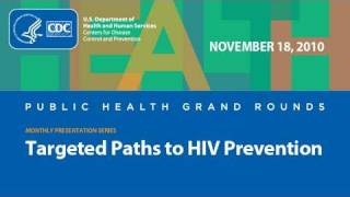 Targeting Paths to HIV Prevention