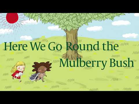 299d69aeb73 Here We Go Round the Mulberry Bush | Story | Nursery Rhymes with Ready,  Set, Sing!