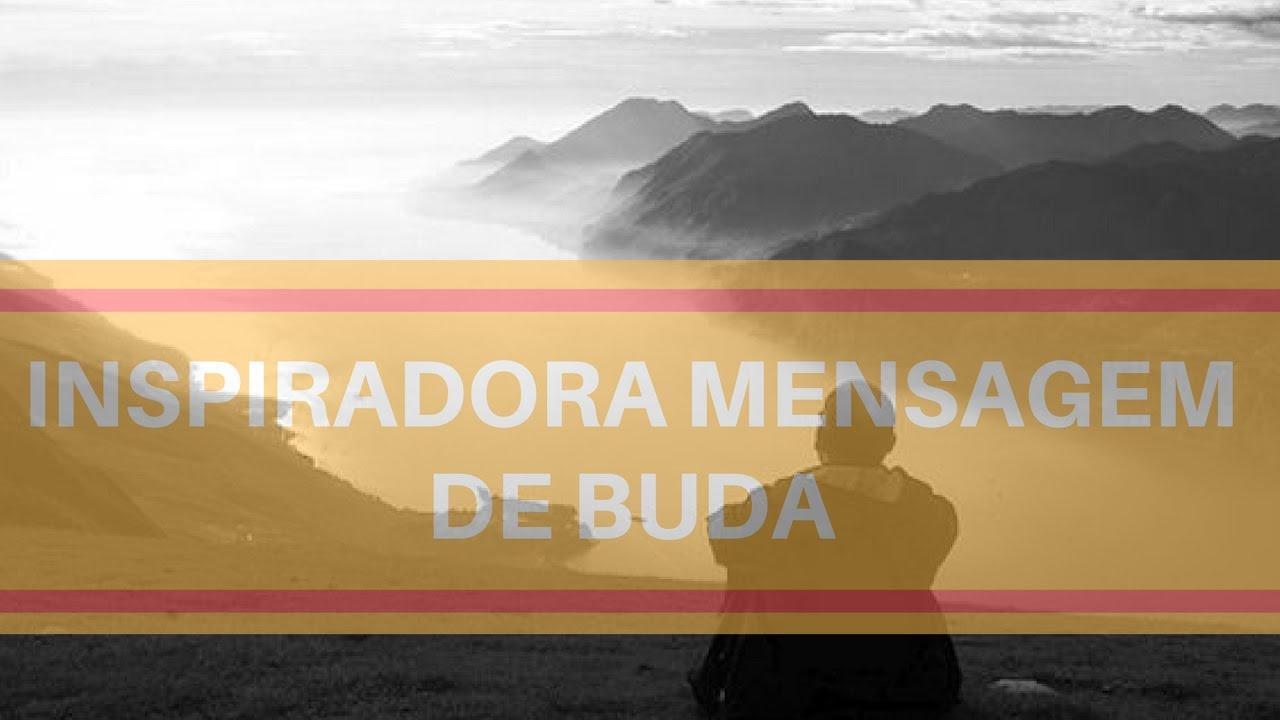 Vídeo Motivacional Inspiradora Mensagem De Buda