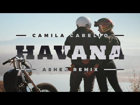 Camila Cabello - Havana (Asher Remix Cover)