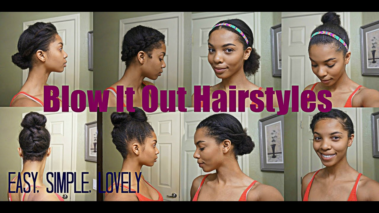 Natural Hair 7 Simple Styles For Blown Out Hair Youtube