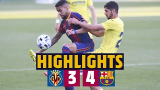 ⚽ HIGHLIGHTS | Villarreal B 3-4 Barça B  | Second position secured 💪🔥