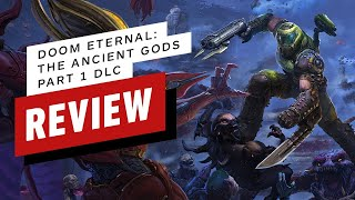 Doom Eternal: The Ancient Gods Part 1 Review (Video Game Video Review)