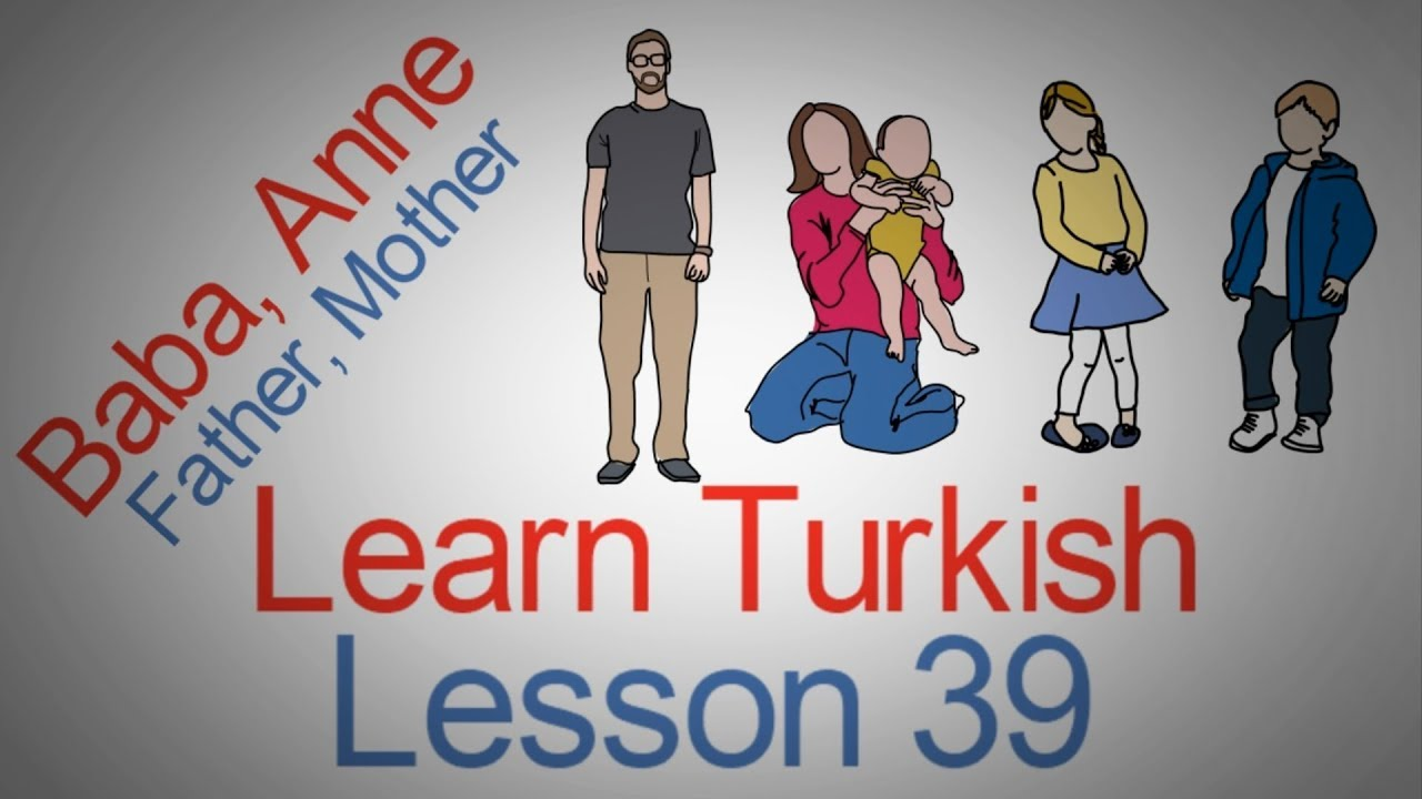 Learn Turkish Lesson 39 - Family (Aile)
