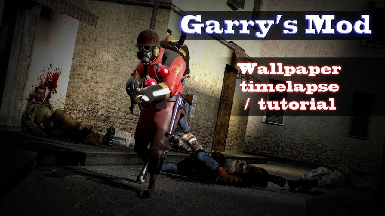 Garry's Mod Wallpaper (Timelapse)