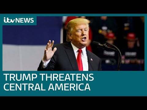 Donald Trump threatens Central America aid cut over migrant caravan| ITV News