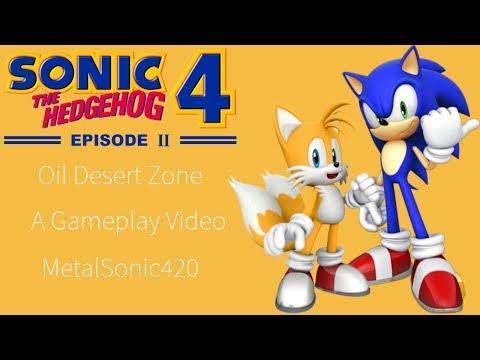 Sonic the Hedgehog 4: Episode II Gameplay (Oil Desert Zone)  