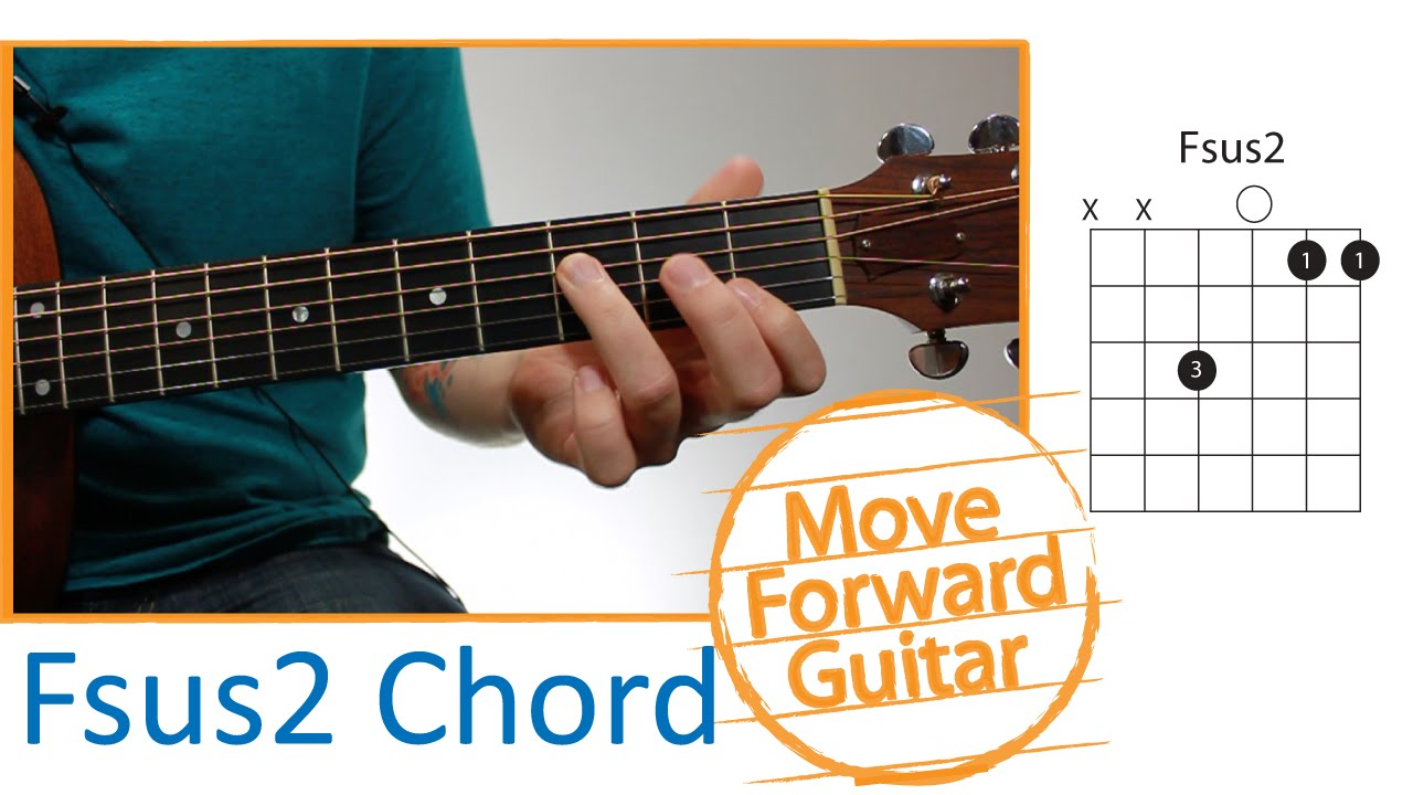 Guitar Chords For Beginners Fsus2 Youtube