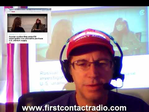 First Contact Radio 10/18/17 - Russia/Clintons/DNC Campos, CIA n JFK