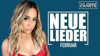 TOP 10 NEUE LIEDER FEBRUAR 2018 | CHARTS FEBRUAR 2018