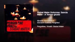 Stabat Mater Dolorosa: Sancta Mater - A Tempo giusto