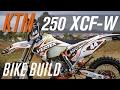 2015 KTM 250 XCF-W Build