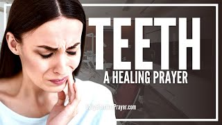 Prayer For Teeth | Powerful Prayer For Teeth Healing (Toothaches, Etc.)