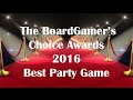 The BoardGamer's Choice Awards: Best 2016 Party Game