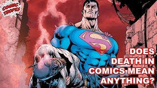 Does Death in Comics Mean Anything?