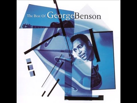 The Best of [full cd] ◙ GEORGE BENSON