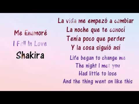 ME ENAMORÉ - Shakira - Lyrics English And Spanish With Translation.
