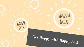 Happy Box is Here!