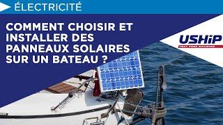 Comment Choisir Et Installer Des Panneaux Solaires Sur Un Bateau ?  Académie Ush