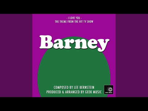 Barney And Friends - I Love You - Main Theme